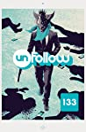 Unfollow, Vol. 2: God Is Watching