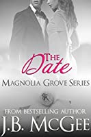 The Date: Young Adult Romance, New Adult Romance, Forbidden Love (Magnolia Grove Book 2)