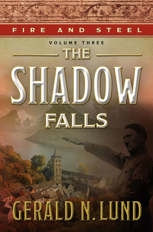 The Shadow Falls  (Fire and Steel, #3)