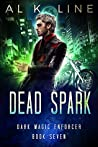 Dead Spark (Dark Magic Enforcer #7)