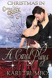 A Carol Plays (Cutter's Creek #7.5)