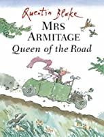 Mrs Armitage Queen Of The Road by Blake, Quentin New Edition (2004)
