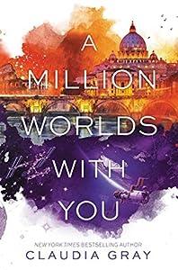 A Million Worlds with You (Firebird, #3)