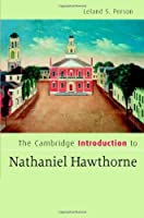 The Cambridge Introduction to Nathaniel Hawthorne (Cambridge Introductions to Literature)