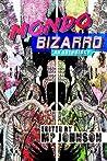 Mondo Bizarro: An Anthology