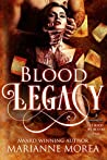Blood Legacy (Cursed by Blood, #3)