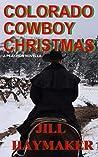 Colorado Cowboy Christmas  (Peakview, Colorado, #5)