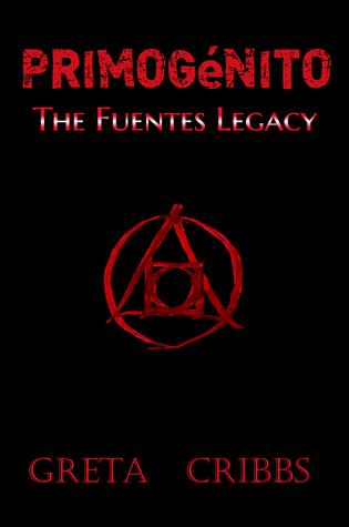 Primogénito: The Fuentes Legacy