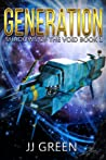 Generation (Shadows of the Void, #1)