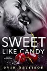 Sweet Like Candy by Evie Harrison