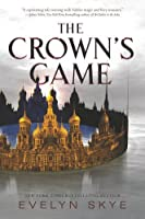 The Crown's Game (The Crown's Game, #1)