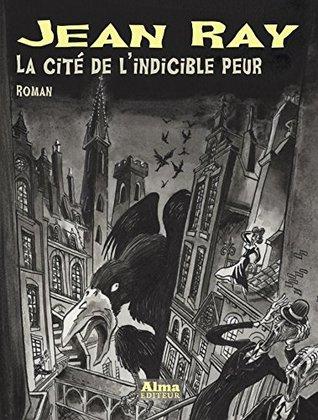 La cité de l'indicible peur (Jean Ray)