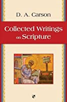 Collected Writings on Scripture