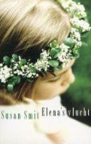 Elena's vlucht by Susan Smit