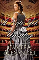 A Note Yet Unsung (Belmont Mansion #3)