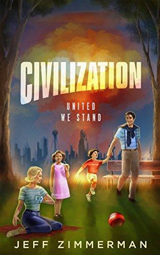 Civilization: United We Stand  by  Jeff Zimmerman