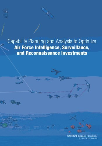 Capability Planning and Analysis to Optimize Air Force Intelligence, Surveillance, and Reconnaissance Investments