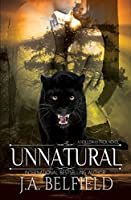 Unnatural (Holloway Pack Book 4)