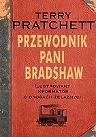 Przewodnik pani Bradshaw (Discworld, #40.5; Discworld Companion Books )