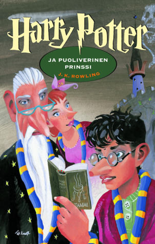 Harry Potter ja puoliverinen prinssi by J.K. Rowling