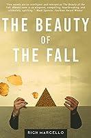The Beauty of the Fall: A Novel