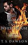 The Road to the White House (The Senator, #2)