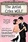 The Artist Cries Wolf: Moonchuckle Bay Romantic Comedy #1
