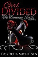 Girl Divided (The Binding #1)