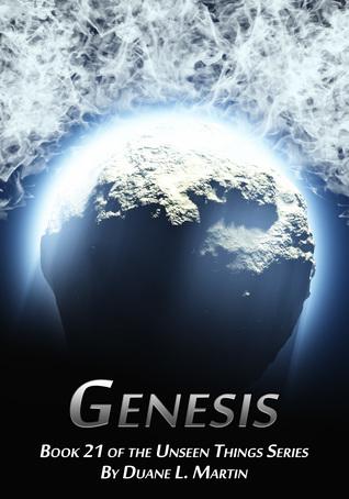 Genesis (Unseen Things, #21)