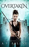 Overtaken (The Warrior Chronicles, #6)