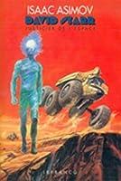 David Starr Justicier de l'espace (Lucky Starr, #1-6)