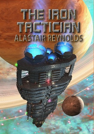 The Iron Tactician by Alastair Reynolds