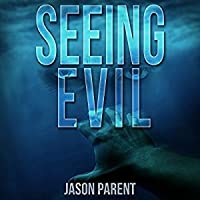 Seeing Evil (Cycle of Evil #1)