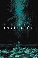 Inyección, Vol. 1 (Inyection, #1)