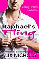 Raphael's Fling (The Darcy Brothers #2)
