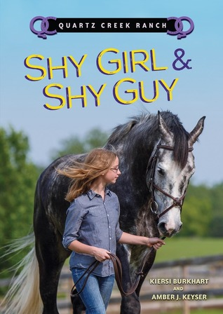 Shy Girl and Shy Guy (Quartz Creek Ranch)