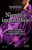 Niente è impossibile  (The Wild Ones, #3)