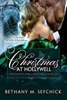 Christmas At Hollywell (The Seldon Park Christmas novellas, #4)
