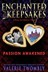 Passion Awakened by Valerie Twombly
