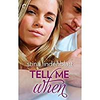 Tell Me When (Lost in You, #1)