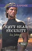 Navy SEAL Security (Men of Valor, #4)