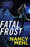 Fatal Frost (Defenders of Justice, #1)