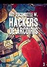 Hackers de arcoíris, vol. III - Código: Shiva (Hackers de arcoíris, #3)