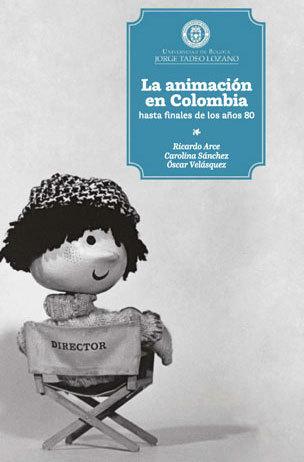La animación en Colombia hasta finales del años 80