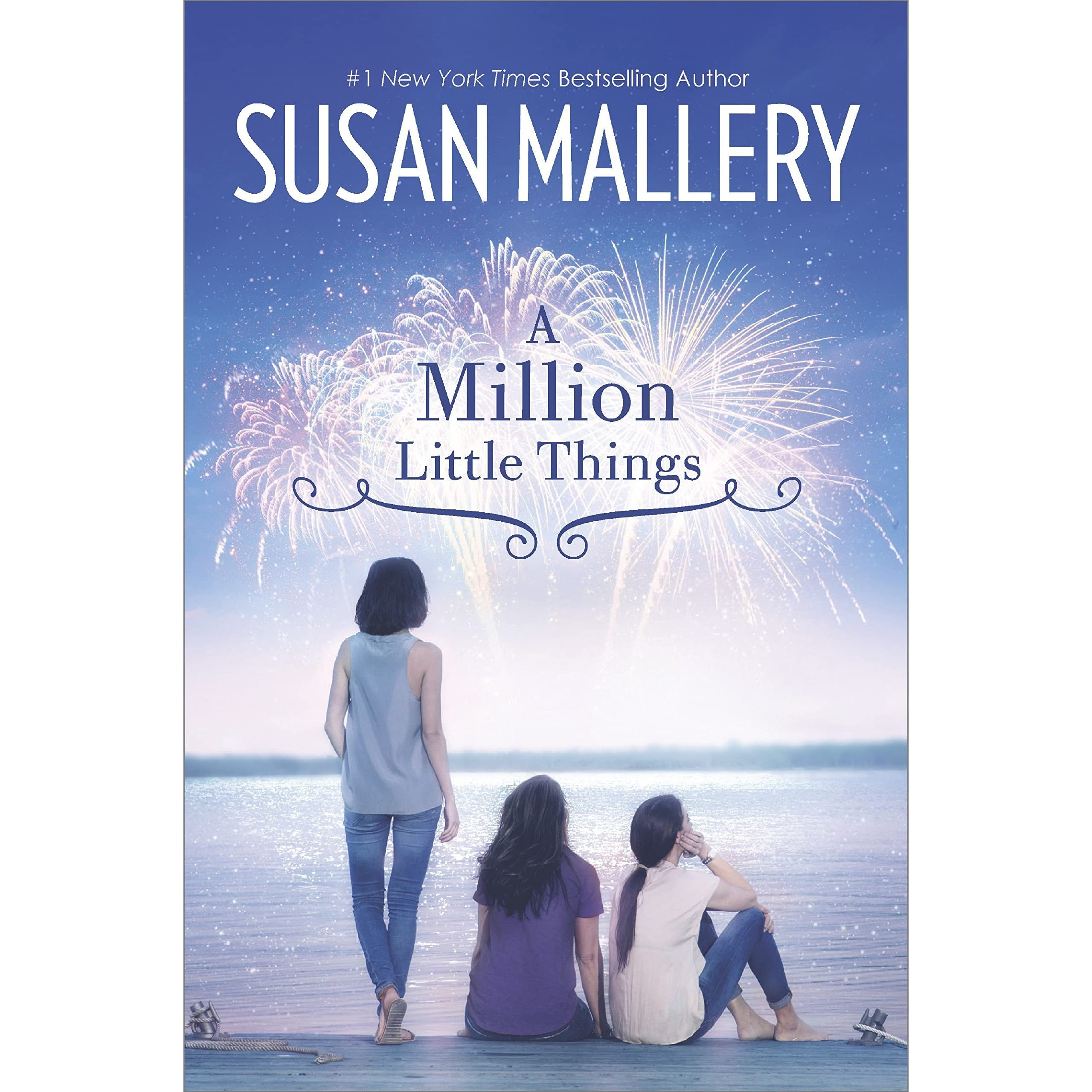 A Million Little Things (Mischief Bay #3) by Susan Mallery
