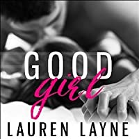 Good Girl (Love Unexpectedly, #2)