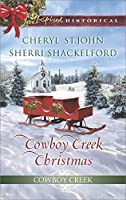 Cowboy Creek Christmas: Mistletoe Reunion / Mistletoe Bride (Cowboy Creek #4)
