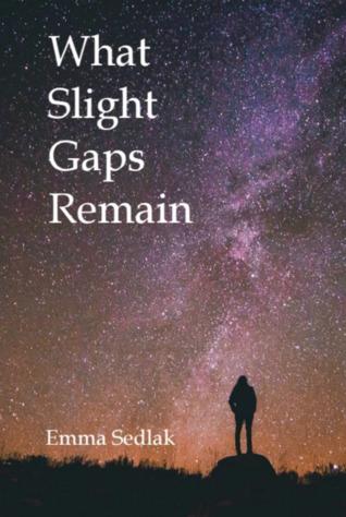 What Slight Gaps Remain