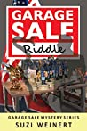 Garage Sale Riddle (Garage Sale Mysteries, #3)