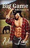 Big Game (Hunted Love, #1)